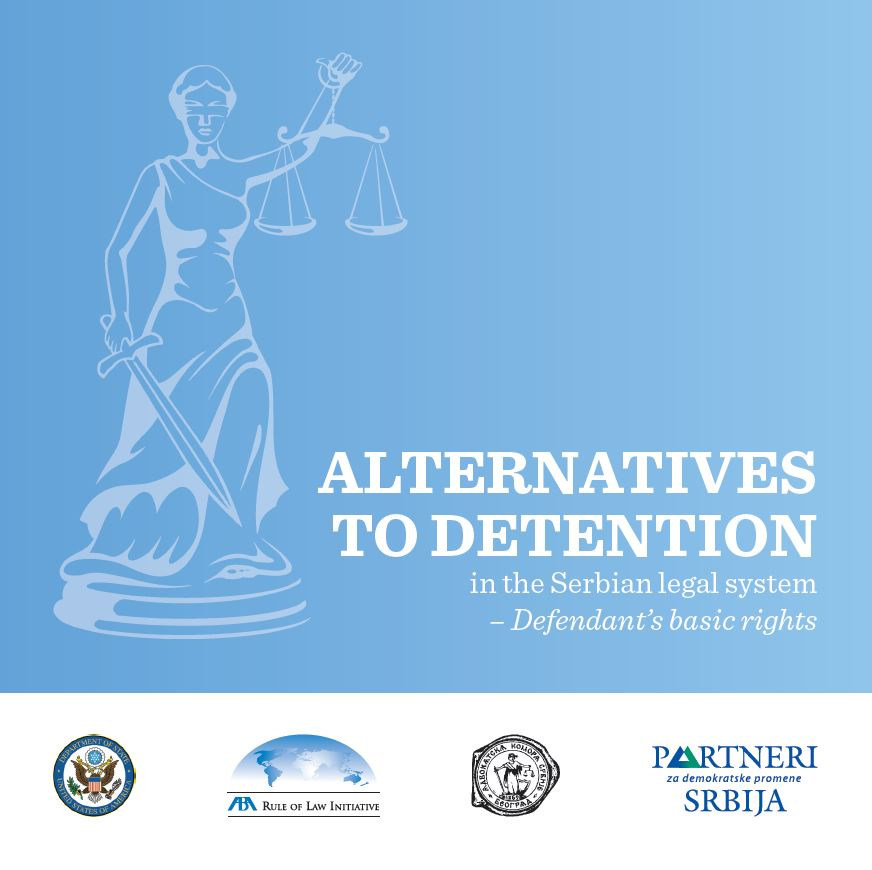 Alternatives to Detention in the Serbian Legal System - Defendant's Basic Rights