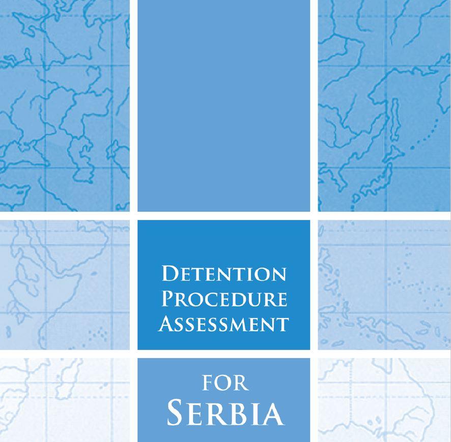 Detention Procedure Assessment for Serbia
