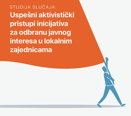 Uspešni aktivistički pristupi inicijativa za odbranu javnog interesa u lokalnim zajednicama