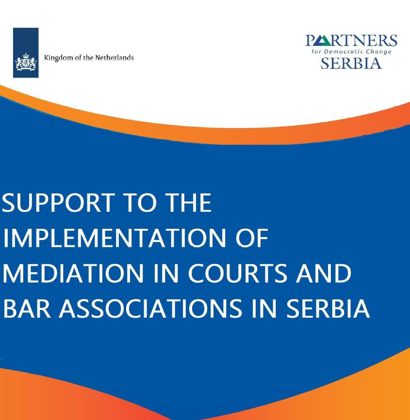 Support to the Implementation of Mediation in Courts and Bar Associations in Serbia