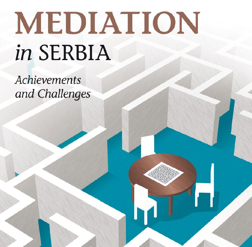 Mediation in Serbia - Achievements and Challenges