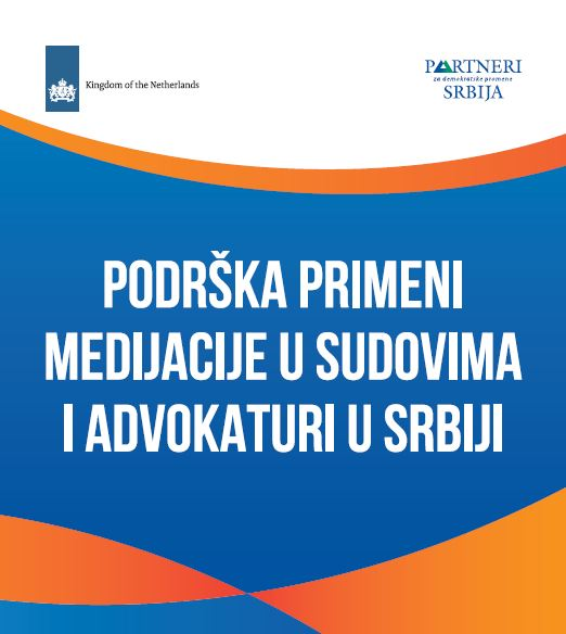 Support to the Implementation of Mediation in the Judiciary and the Bar in Serbia