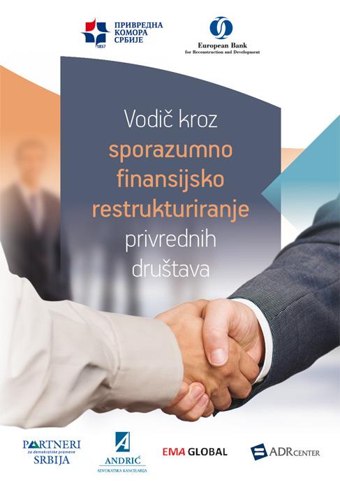 Vodič kroz sporazumno finansijsko restrukturiranje privrednih društava