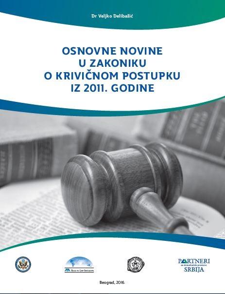 Osnovne novine u Zakoniku o krivičnom postupku iz 2011. godine